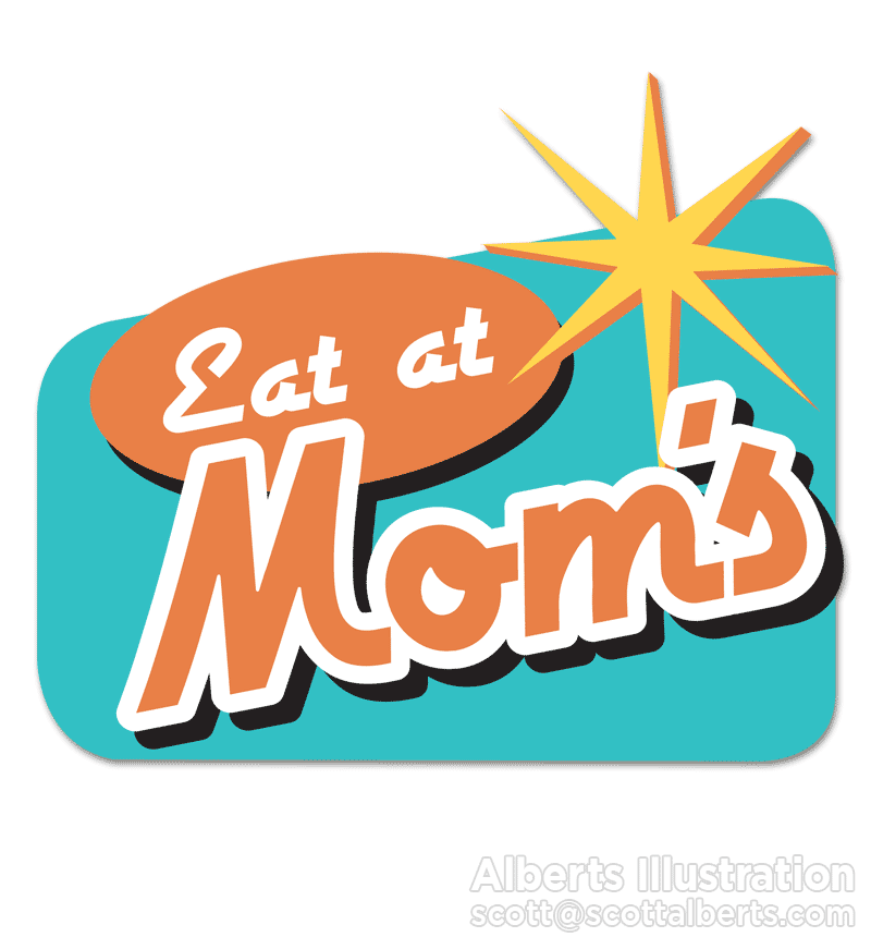 Logo Design Portfolio - Eat at Mom's Logo - Alberts Illustration